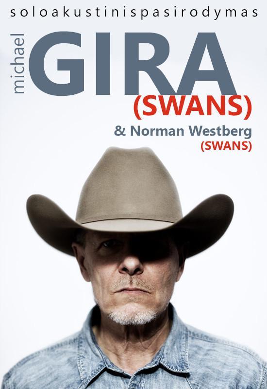 Vėlinės: Michael Gira & Norman Westberg (SWANS)