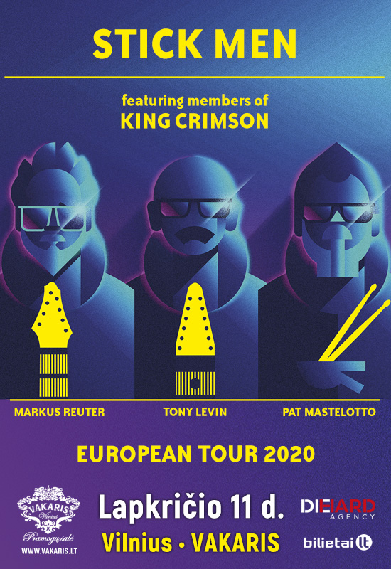 STICK MEN feat. members of KING CRIMSON – European Tour 2020