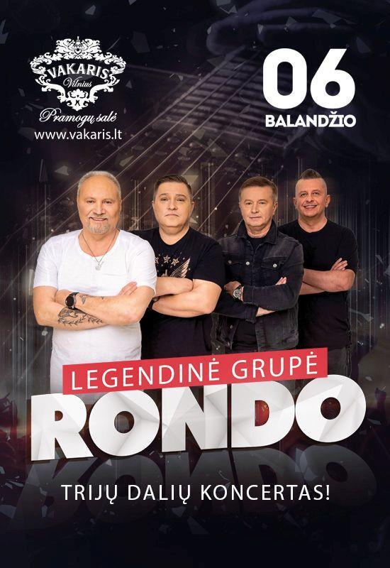 Legendinė grupė Rondo – trijų dalių koncertas!
