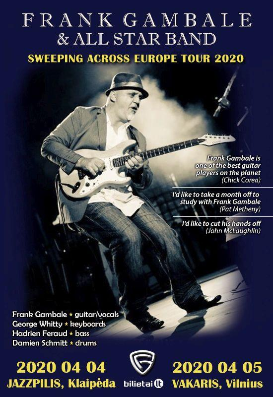 FRANK GAMBALE & ALL STAR BAND: Sweeping across Europe tour 2020 – Vilnius