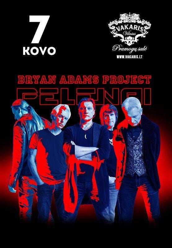 """Grupė """"Pelenai"""" – Bryan Adams project"""